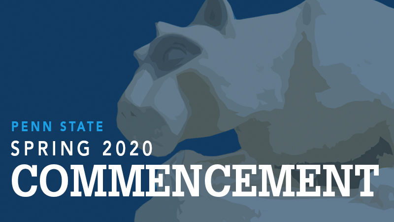 Penn State Spring 2020 Commencement