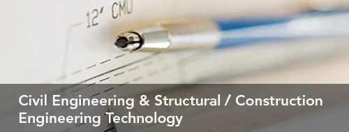 Civil Engineering & Structural / Construction Engineering Technology