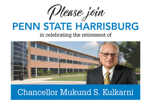 Please join Penn State Harrisburg in celebrating the retirement of Chancellor Mukund S. Kulkarni