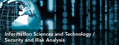 Information Sciences and technology/Security and Risk Analysis
