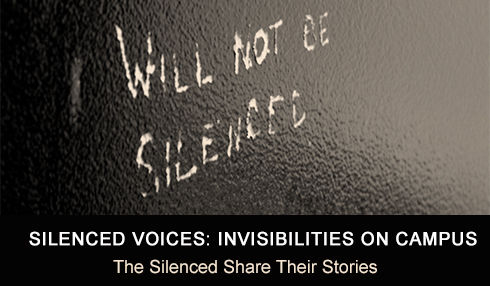 Silenced Voices: Invisibilities on campus