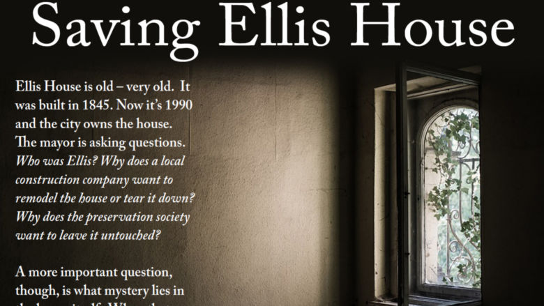 Promotion image for play Saving Ellis House at Penn State Harrisburg