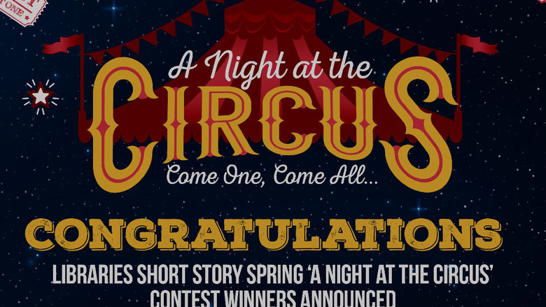 A Night at the Circus, Short Stories contest winner graphic